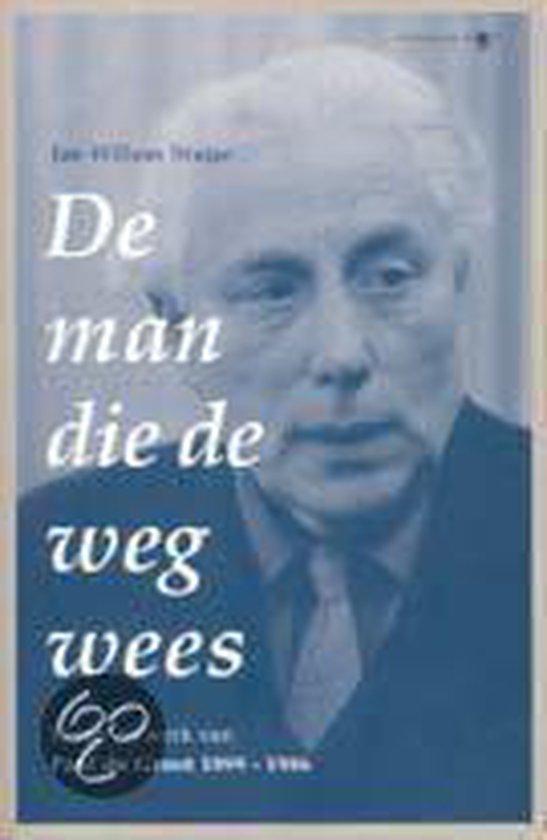 De Man Die De Weg Wees - Jan Willem Stutje  