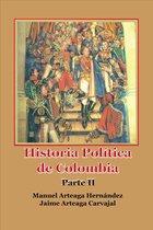 Historia Política de Colombia- Segunda parte