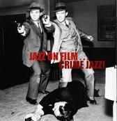 Jazz On Film - Crime Jazz