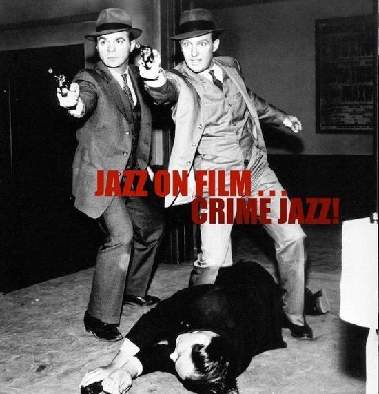 Jazz On Film - Crime Jazz