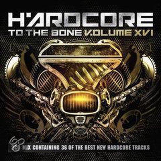Hardcore To The Bone 16 (XVI)