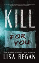 Omslag Kill For You