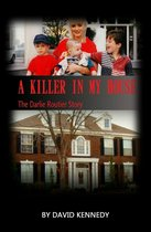 A Killer in My House The Darlie Routier Story
