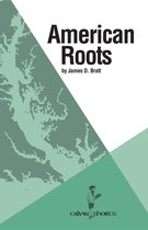 Boek cover American Roots van James D. Bratt
