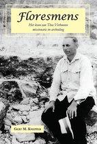 Floresmens - het leven van Theo verhoeven, missionaris en archeoloog