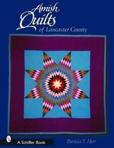 Amish Quilts of Lancaster County