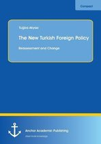 The New Turkish Foreign Policy