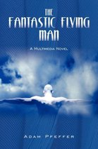 The Fantastic Flying Man