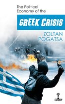 The Political Economy of the Greek Crisis