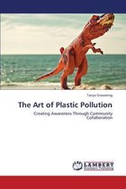 The Art of Plastic Pollution