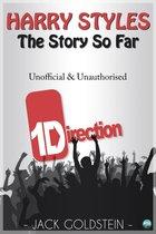 Harry Styles - The Story So Far