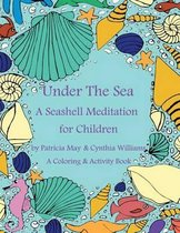 A Seashell Meditation for Children Coloring/Activity Book
