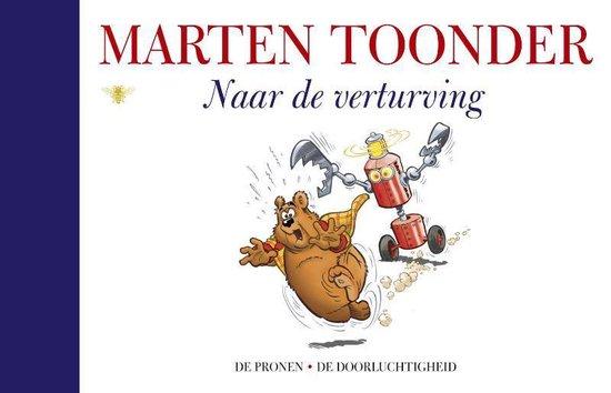Alle verhalen van Olivier B. Bommel en Tom Poes 46 - Naar de verturving - Marten Toonder   Readingchampions.org.uk