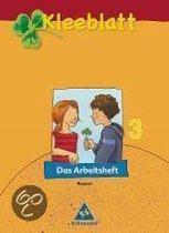 Kleeblatt. Das Sprachbuch 3. Arbeitsheft. Bayern