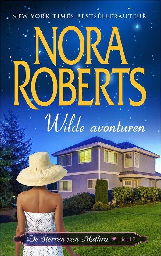De sterren van Mithra 2 - Wilde avonturen - Nora Roberts |