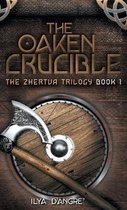 The Oaken Crucible