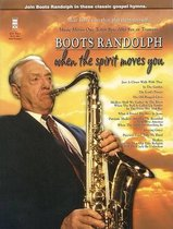 Boots Randolph - When the Spirit Moves You