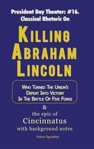 Killing Abraham Lincoln