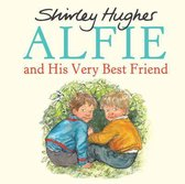 Alfie and His Very Best Friend