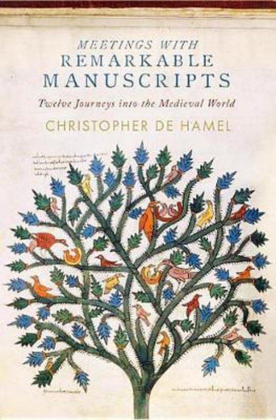 Boek cover Meetings with Remarkable Manuscripts van Christopher De Hamel (Hardcover)
