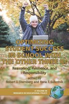 Optimizing Student Success in School with the Other Three RS: Reasoning, Resilience, and Responsibility