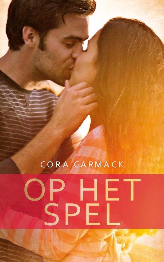 Op het spel - Cora Carmack |