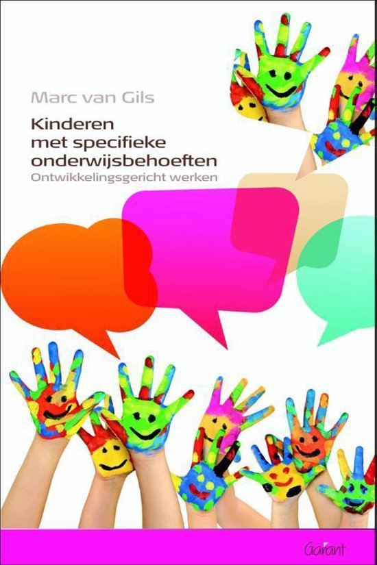 Kinderen met specifieke onderwijsbehoeften ontwikkelingsgericht werken - Marc van Gils  