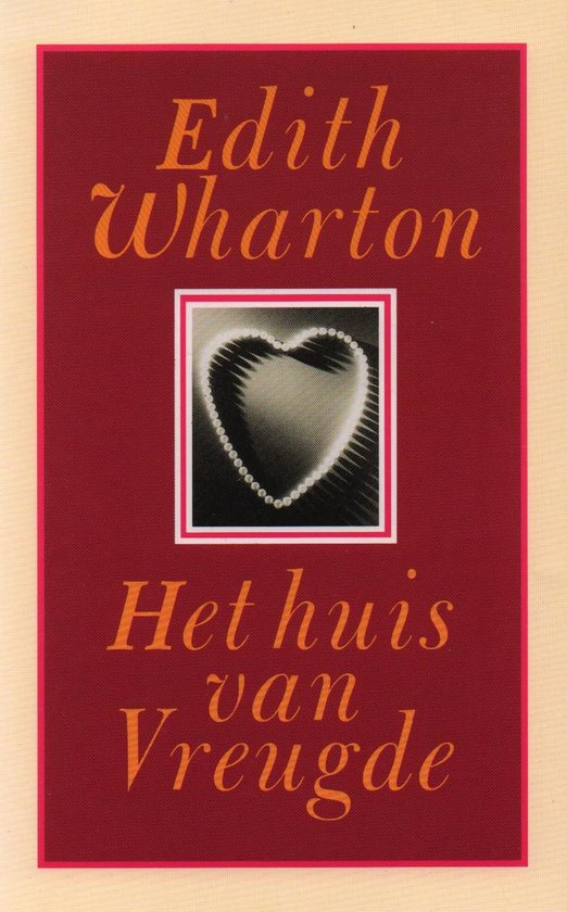 Het huis van vreugde - Edith Wharton |