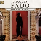 Discover Fado With Arc Music
