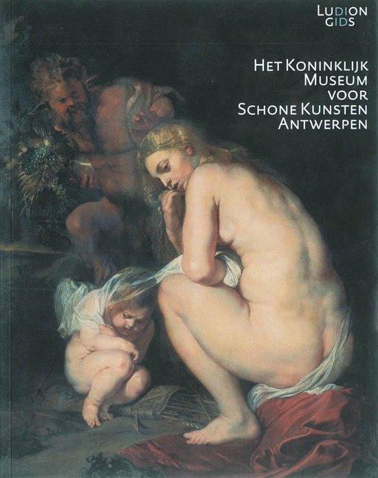 Het koninklijk museum voor schone kunsten Antwerpen - Irene Smets |