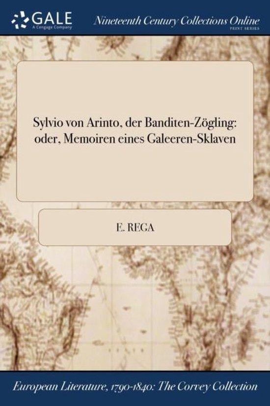 Sylvio Von Arinto, Der Banditen-Zogling