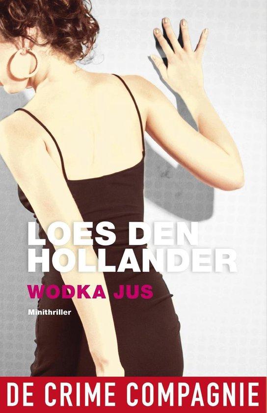 Boek cover Wodka jus van Loes den Hollander (Onbekend)