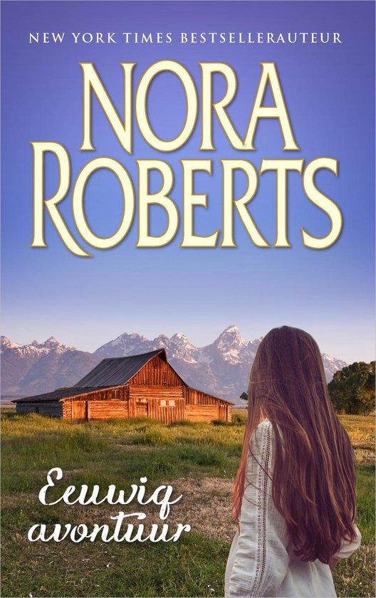 Eeuwig avontuur - Nora Roberts |