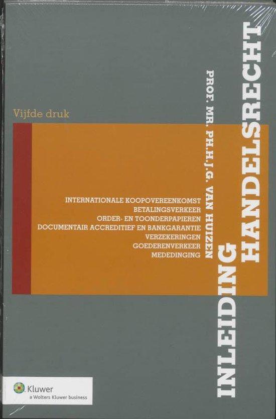 Inleiding handelsrecht - Ph.H.J.G. van Huizen pdf epub