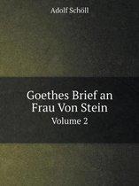Boek cover Goethes Brief an Frau Von Stein Volume 2 van Adolf Schöll