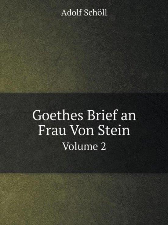 Boek cover Goethes Brief an Frau Von Stein Volume 2 van Adolf Schöll (Paperback)