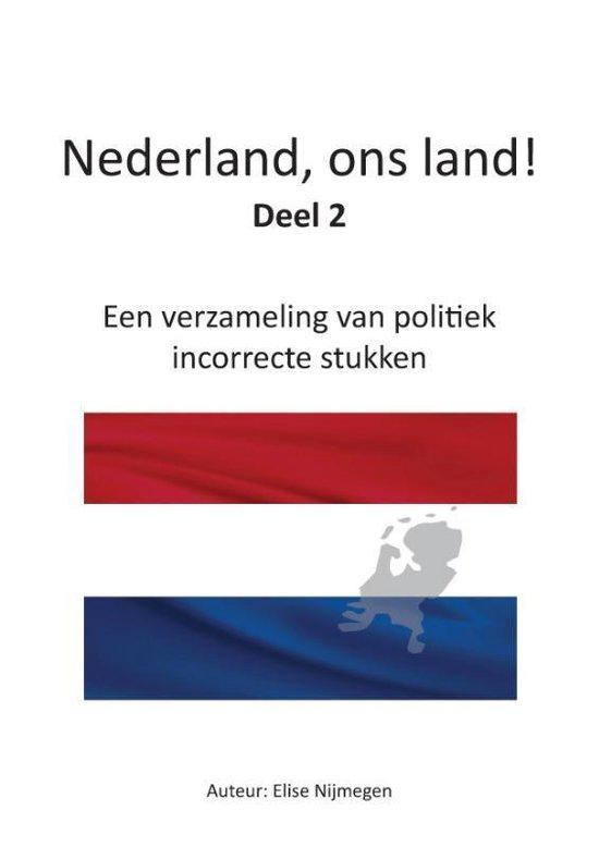 Nederland, ons land! Deel 2 - Elise Nijmegen  