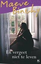 Boek cover En vergeet niet te leven van Maeve Binchy (Onbekend)
