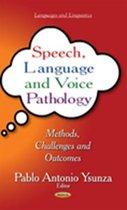 Speech, Language & Voice Pathology