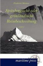 Spitzbergische Oder Gr NL Ndische Reisebeschreibung (1671)
