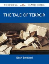 The Tale of Terror - The Original Classic Edition