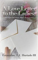 A Love Letter to the Ladies