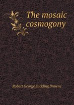 The Mosaic Cosmogony
