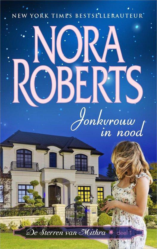 De sterren van Mithra 1 - Jonkvrouw in nood - Nora Roberts |