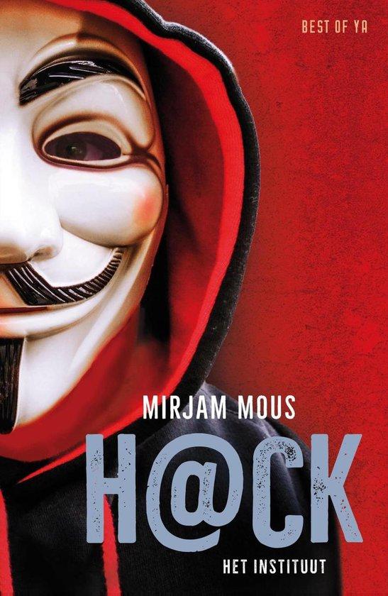 Boek cover H@ck 1 – Het instituut van Mirjam Mous (Onbekend)