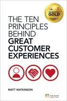 The Ten Principles Behind Great Customer Experiences