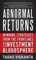 Boek cover Abnormal Returns: Winning Strategies from the Frontlines of the Investment Blogosphere van Tadas Viskanta