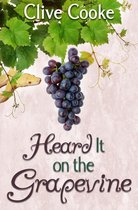 Boek cover Heard It on the Grapevine van Clive Cooke