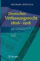 Deutsches Verfassungsrecht 1806 - 1918eine Dokumentensammlung Nebst Einfuhrungen: 4. Band