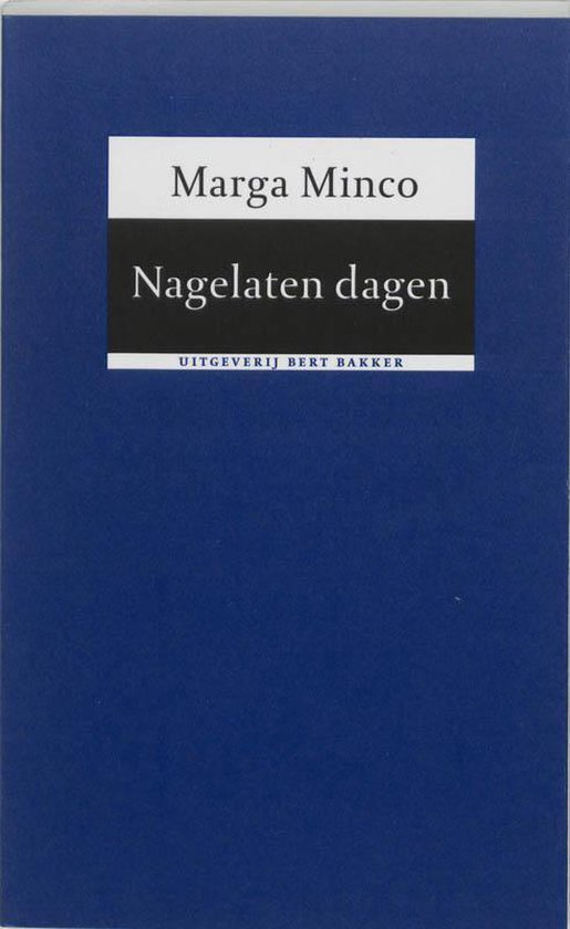 Nagelaten dagen - Marga Minco |